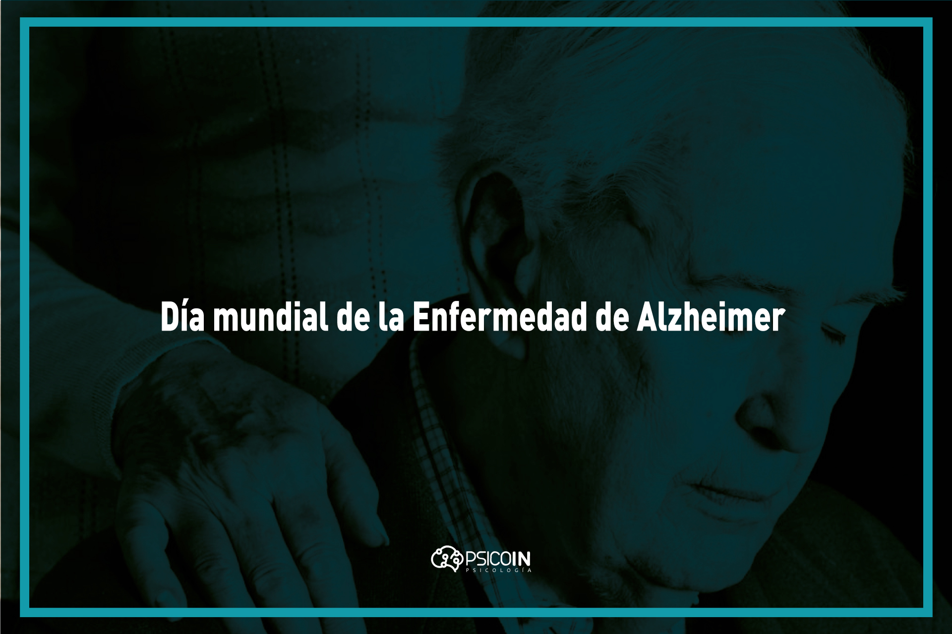 Día mundial de la Enfermedad de Alzheimer